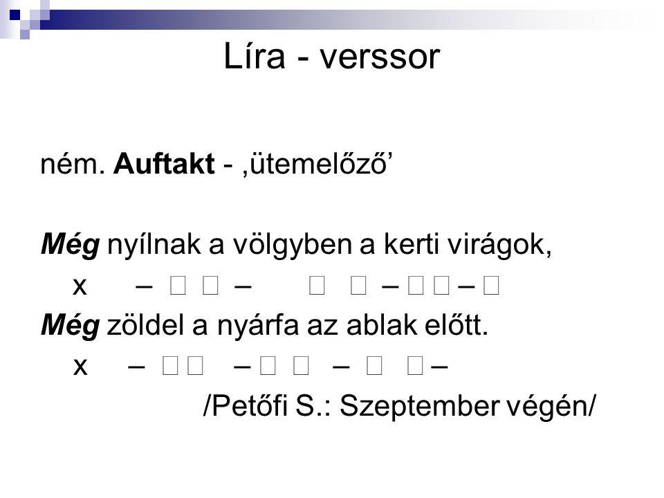 Líra - verssor ném. Auftakt - ,ütemelőző'
