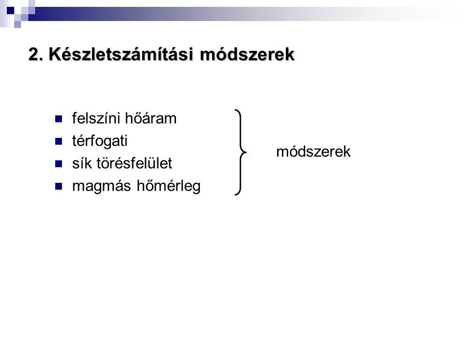 2. Készletszámítási módszerek