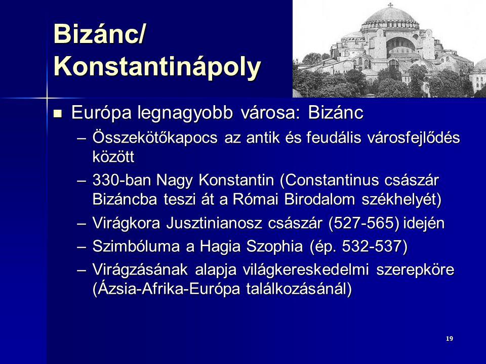 Bizánc/ Konstantinápoly