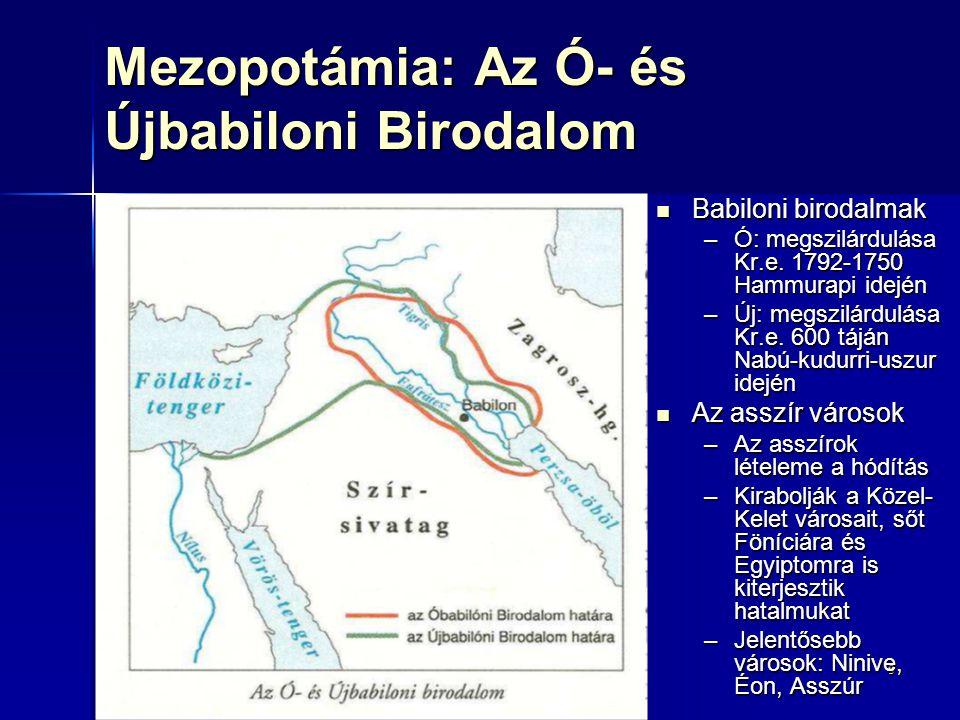 Mezopotámia: Az Ó- és Újbabiloni Birodalom