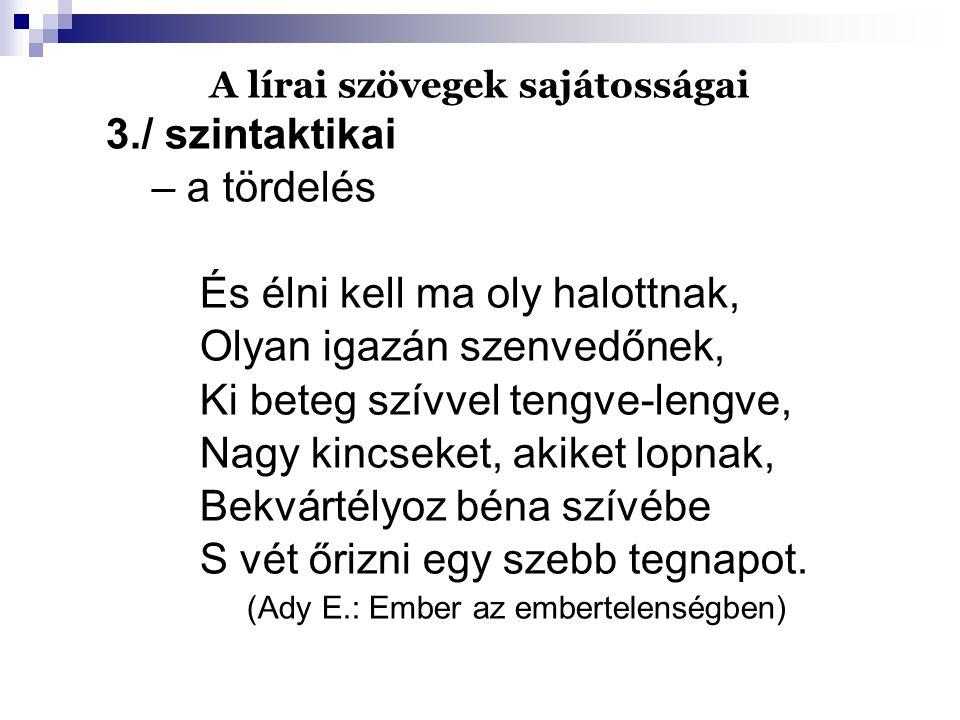 A lírai szövegek sajátosságai