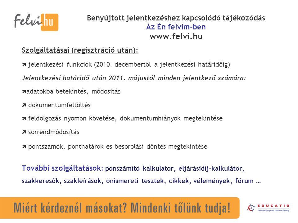 Szolgáltatásai (regisztráció után):