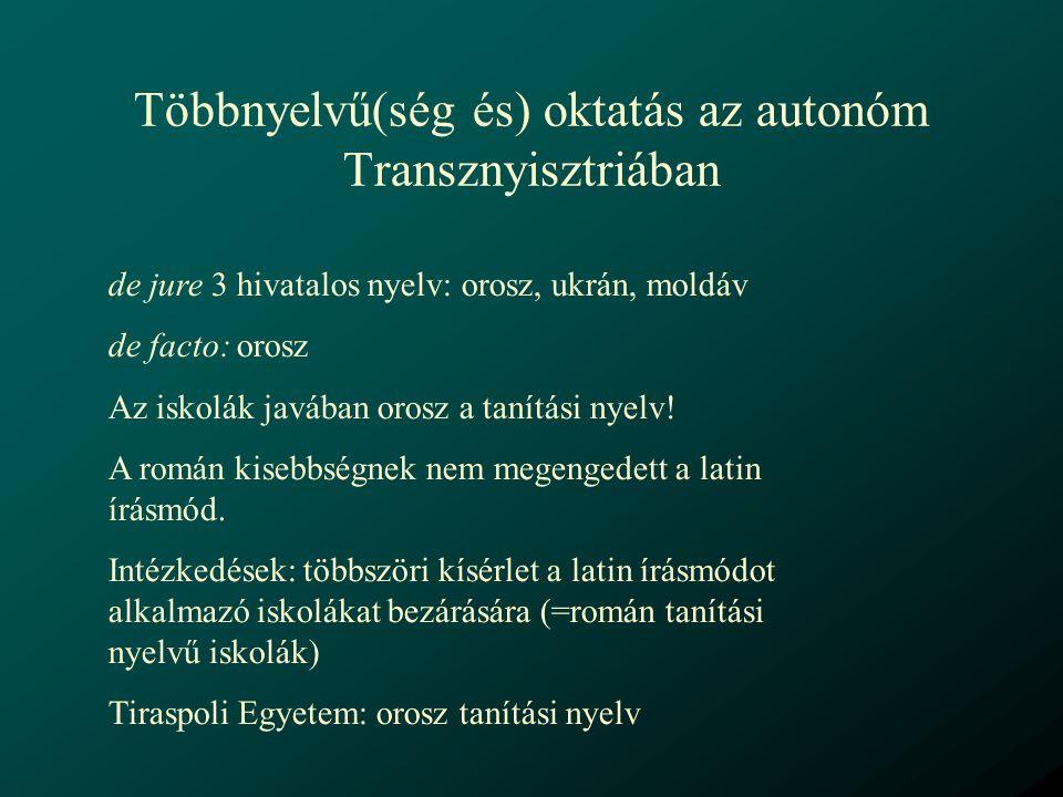 Többnyelvű(ség és) oktatás az autonóm Transznyisztriában