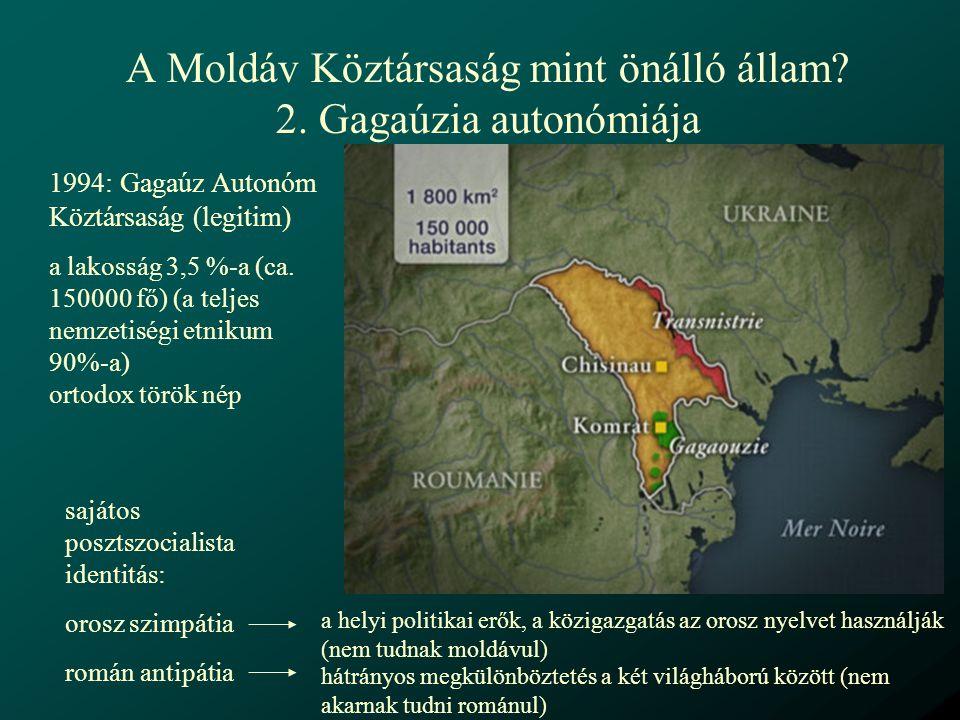 A Moldáv Köztársaság mint önálló állam 2. Gagaúzia autonómiája