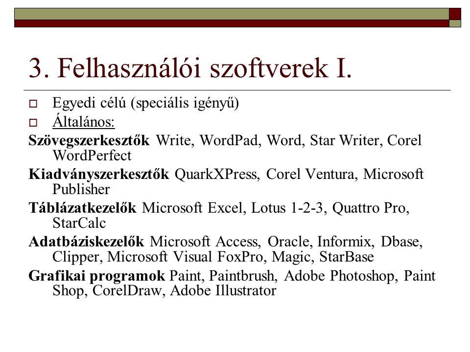 3. Felhasználói szoftverek I.