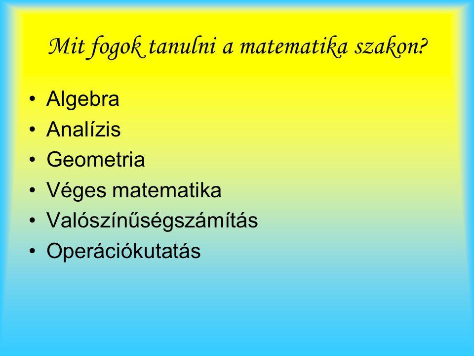 Mit fogok tanulni a matematika szakon