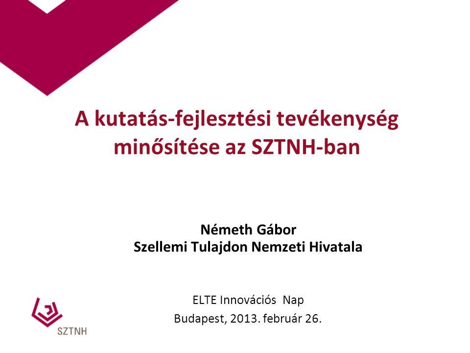 A kutatás-fejlesztési tevékenység minősítése az SZTNH-ban