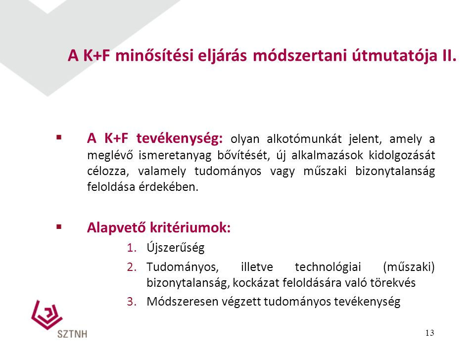 A K+F minősítési eljárás módszertani útmutatója II.