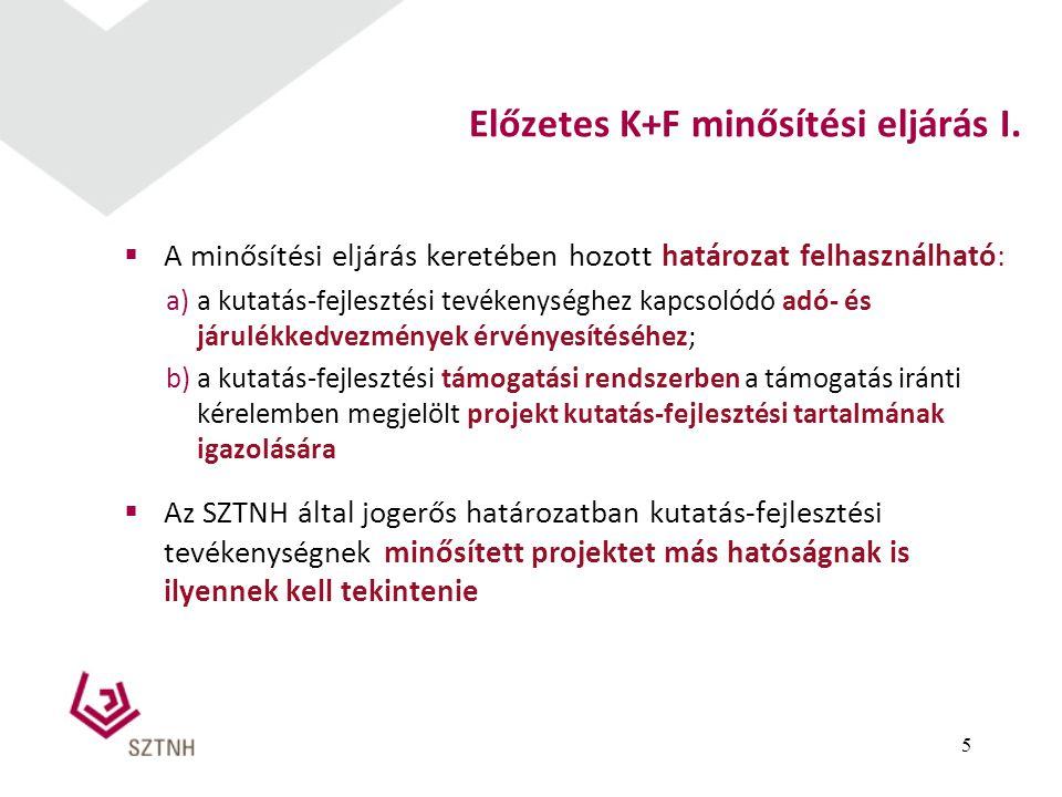 Előzetes K+F minősítési eljárás I.