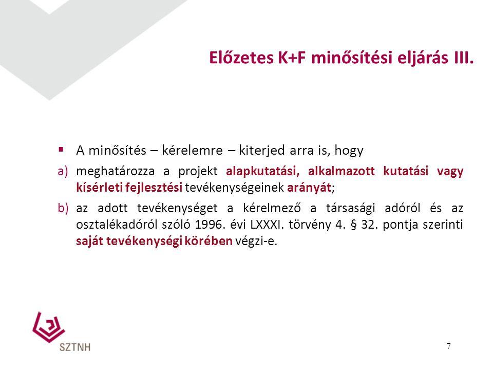 Előzetes K+F minősítési eljárás III.