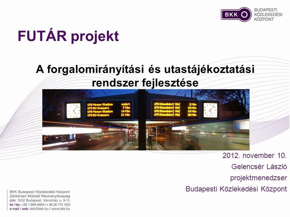 A forgalomirányítási és utastájékoztatási rendszer fejlesztése
