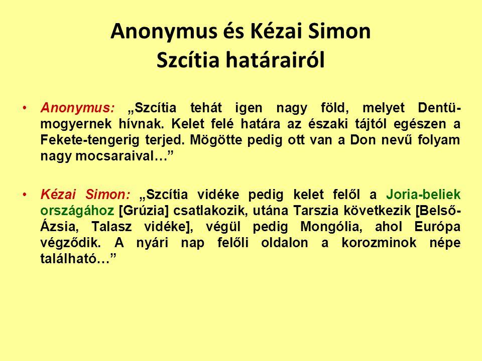 Anonymus és Kézai Simon Szcítia határairól