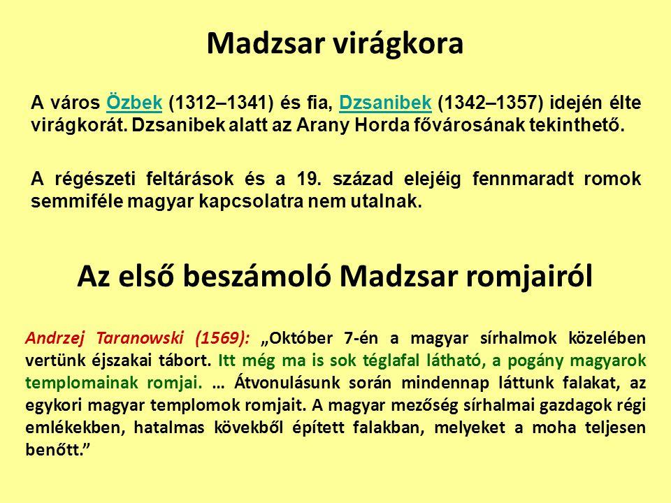 Az első beszámoló Madzsar romjairól