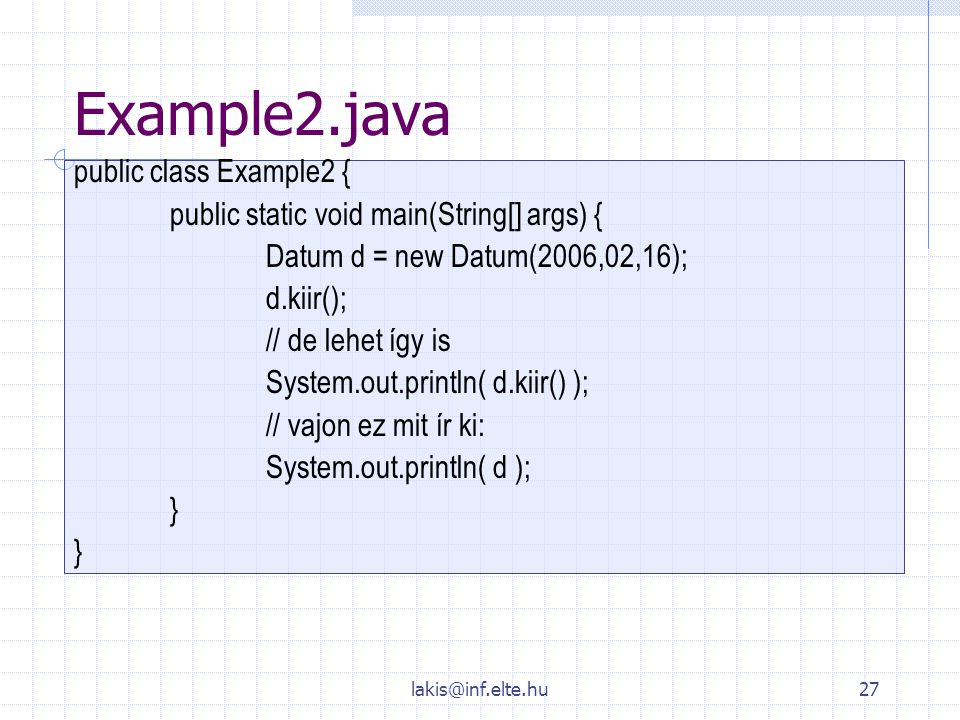 Example2.java public class Example2 {