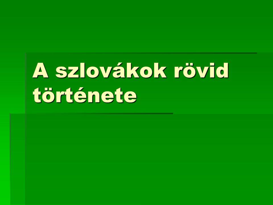 A szlovákok rövid története