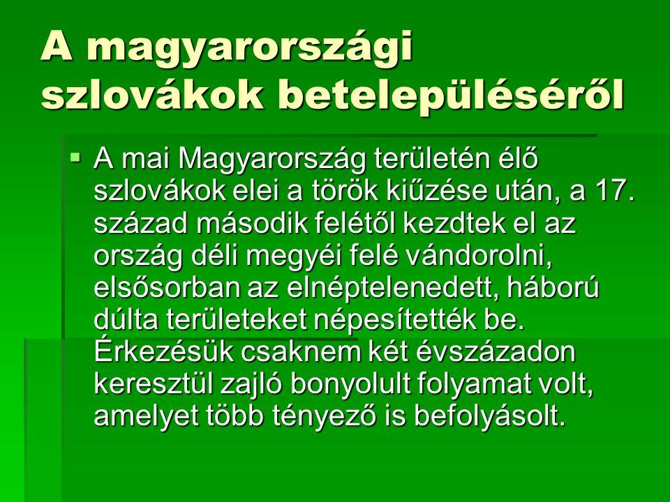 A magyarországi szlovákok betelepüléséről