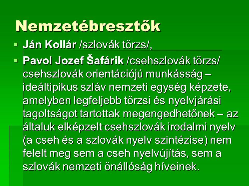 Nemzetébresztők Ján Kollár /szlovák törzs/,