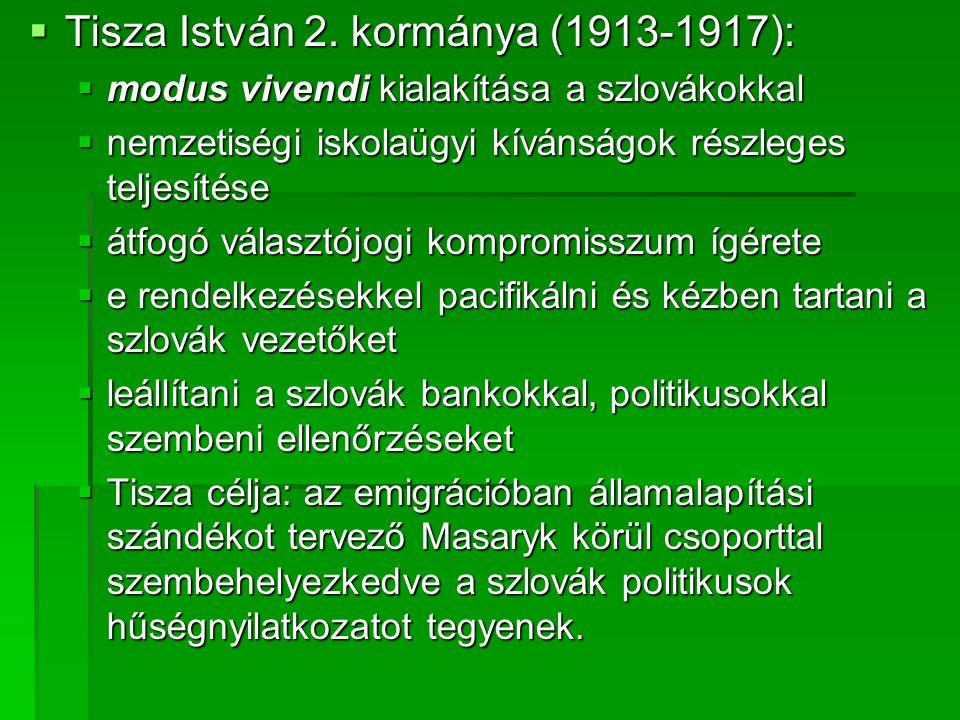Tisza István 2. kormánya (1913-1917):