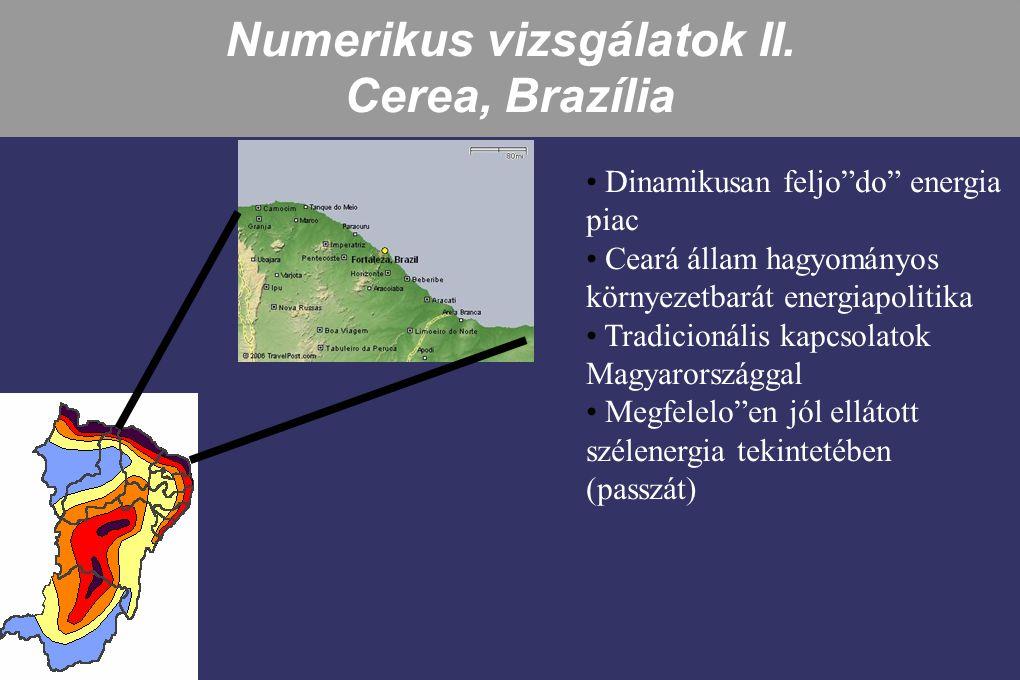 Numerikus vizsgálatok II. Cerea, Brazília