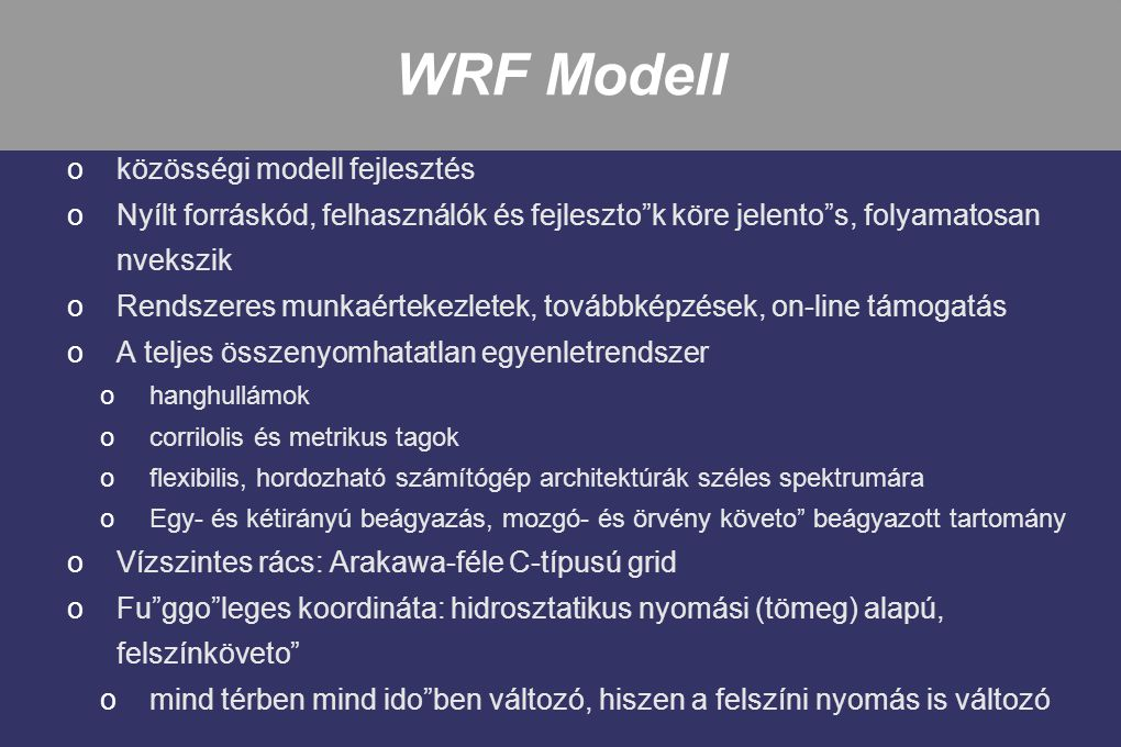 WRF Modell közösségi modell fejlesztés