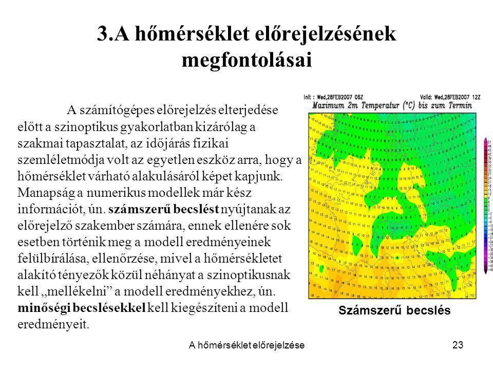 3.A hőmérséklet előrejelzésének megfontolásai