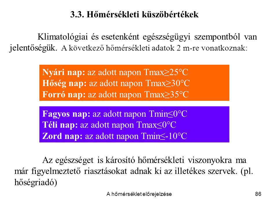 3.3. Hőmérsékleti küszöbértékek