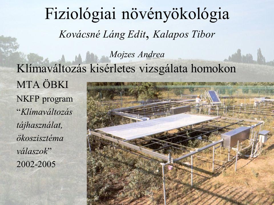 Fiziológiai növényökológia Kovácsné Láng Edit, Kalapos Tibor Mojzes Andrea
