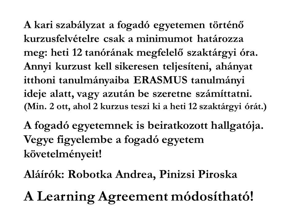 A Learning Agreement módosítható!