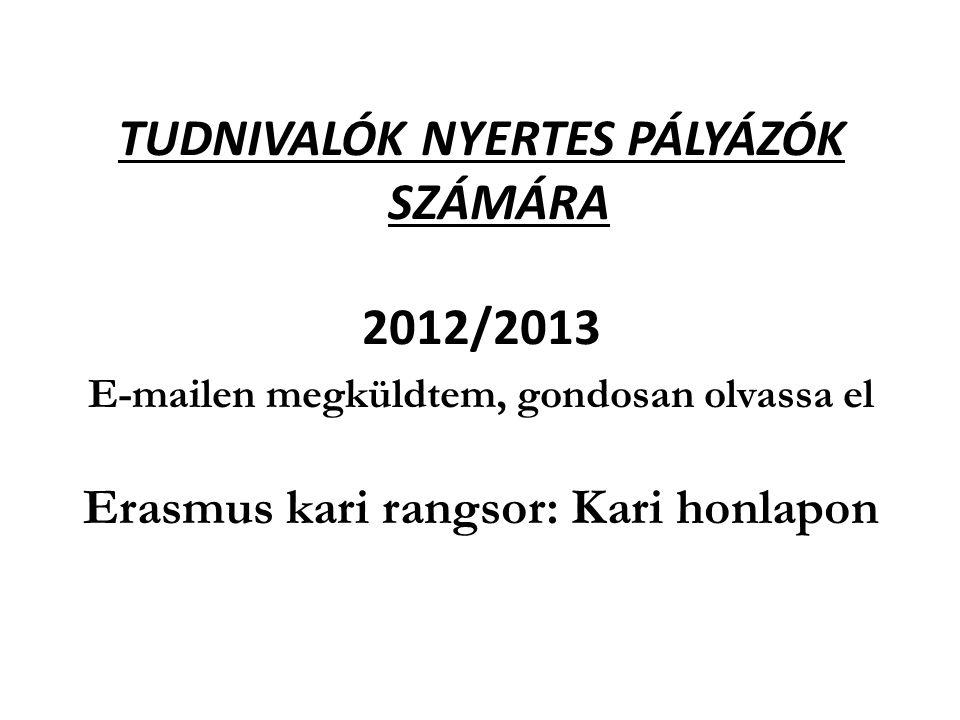 TUDNIVALÓK NYERTES PÁLYÁZÓK SZÁMÁRA 2012/2013