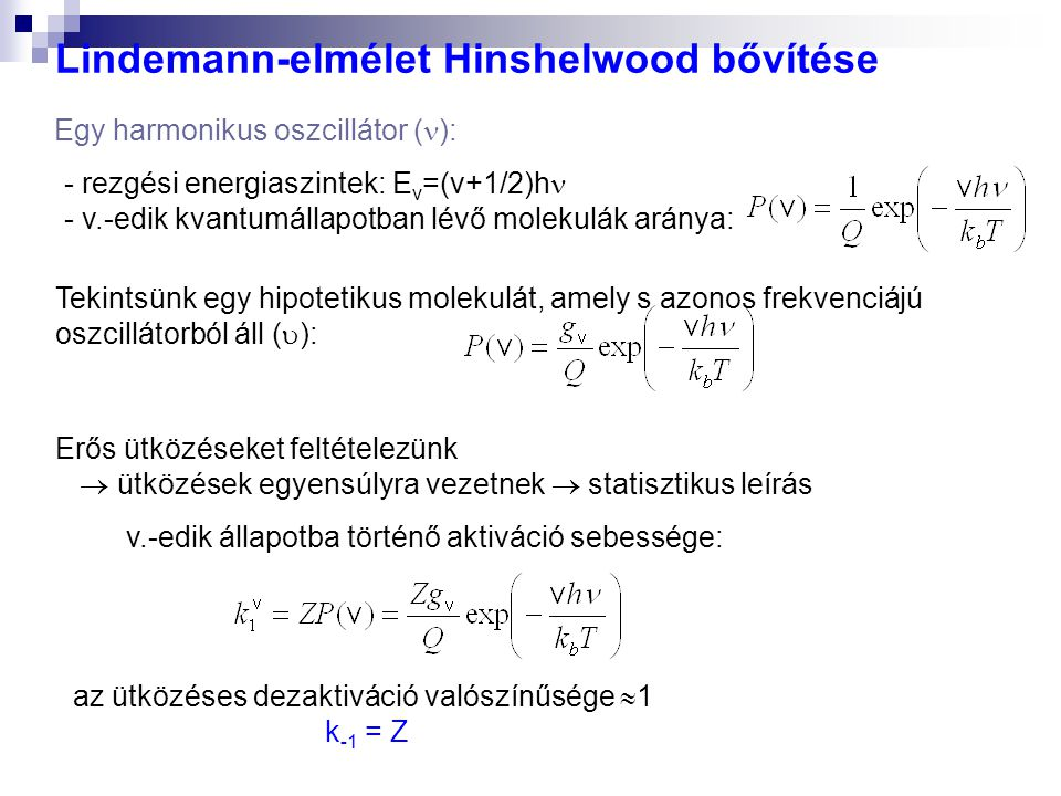 Lindemann-elmélet Hinshelwood bővítése