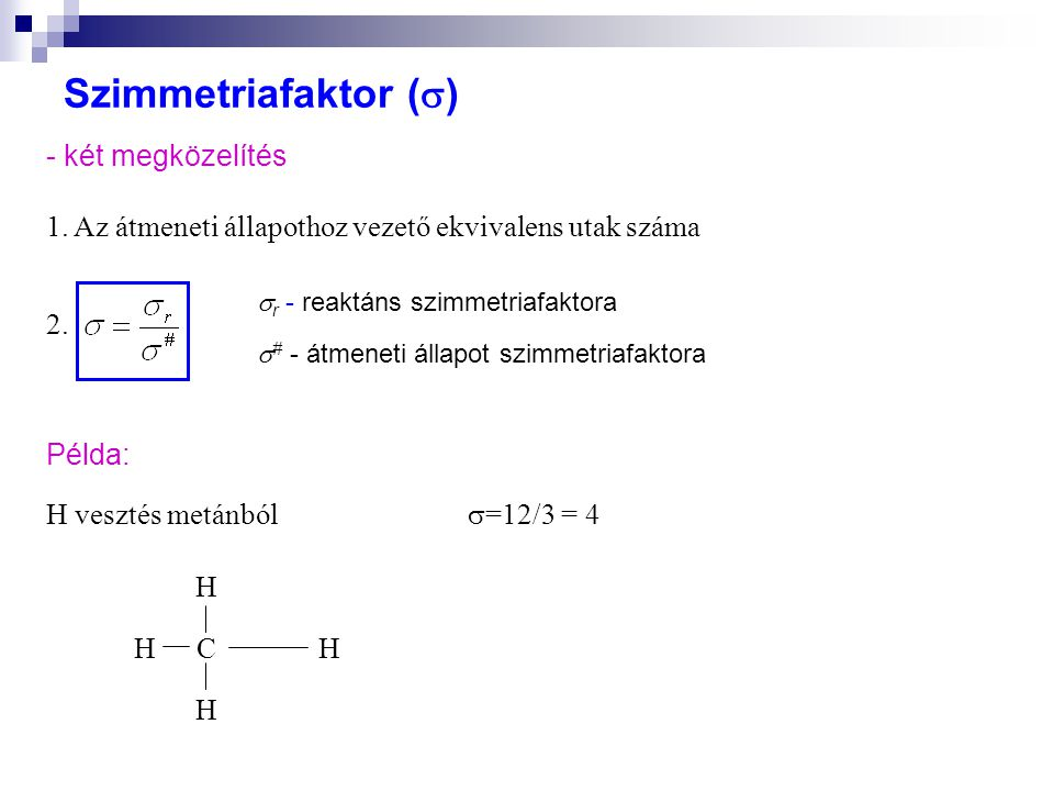 Szimmetriafaktor () - két megközelítés