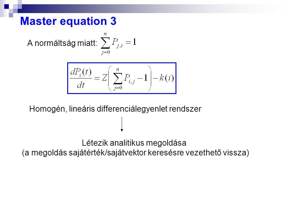 Homogén, lineáris differenciálegyenlet rendszer