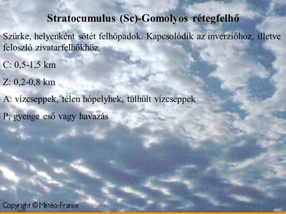 Stratocumulus (Sc)-Gomolyos rétegfelhő