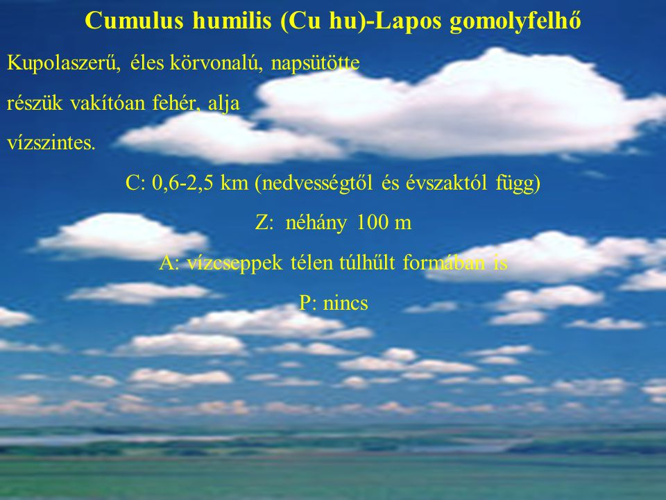 Cumulus humilis (Cu hu)-Lapos gomolyfelhő