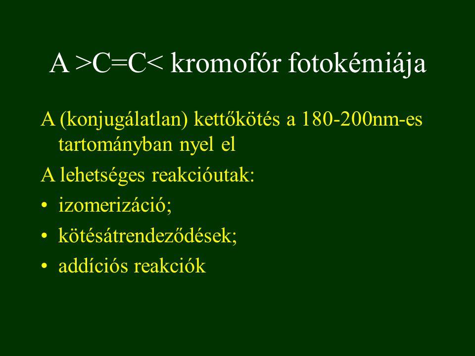 A >C=C< kromofór fotokémiája