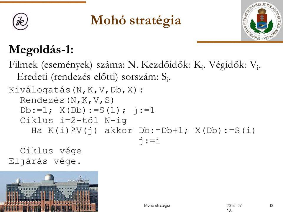 Mohó stratégia Megoldás-1: