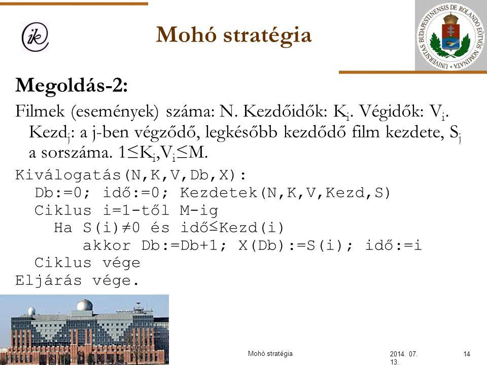 Mohó stratégia Megoldás-2: