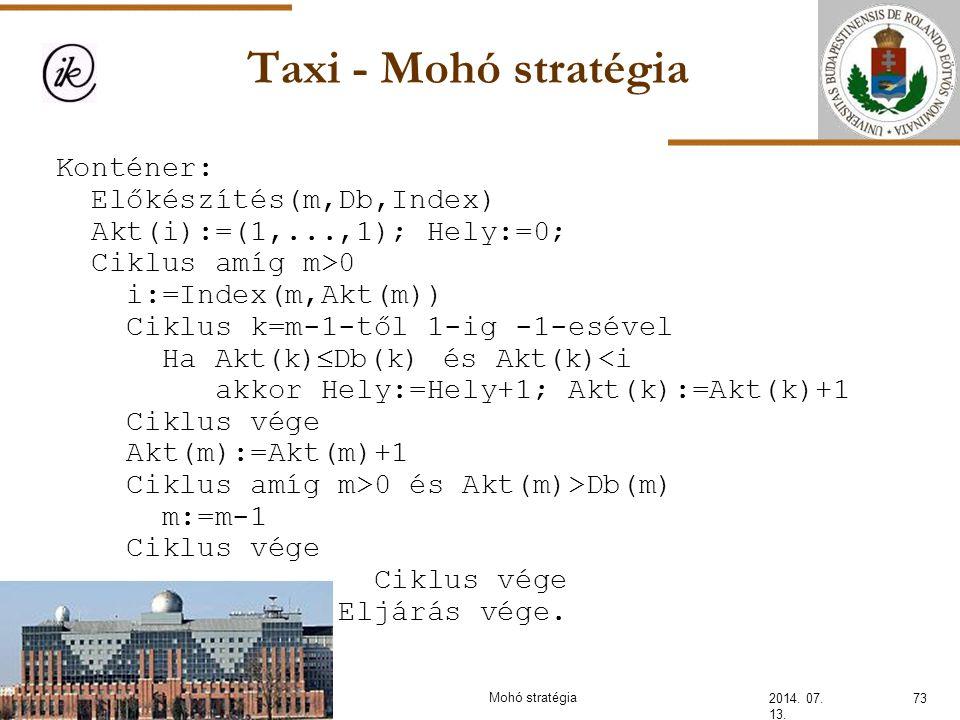Taxi - Mohó stratégia Konténer: Előkészítés(m,Db,Index)