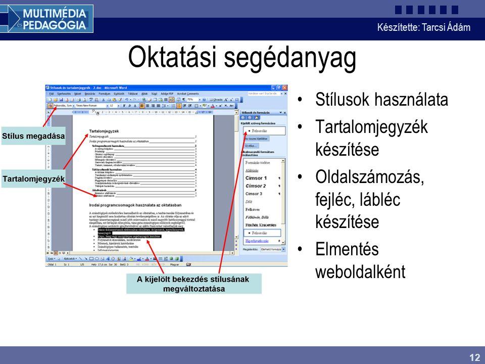 Oktatási segédanyag Stílusok használata Tartalomjegyzék készítése