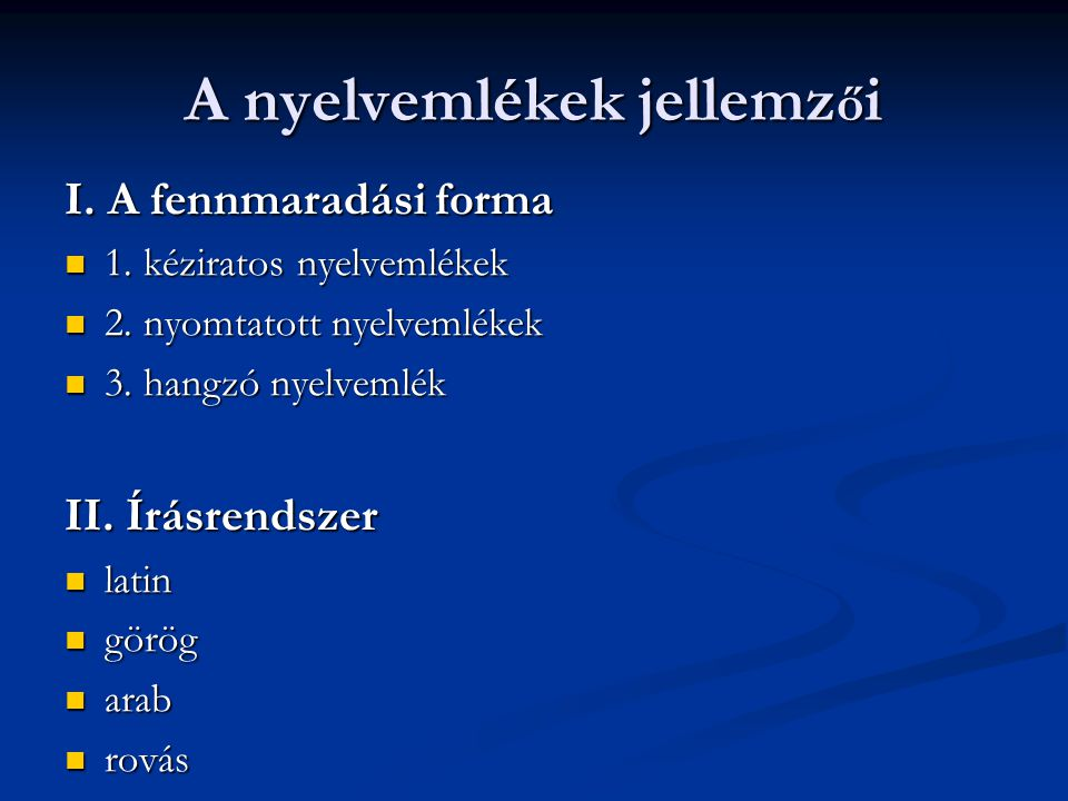 A nyelvemlékek jellemzői