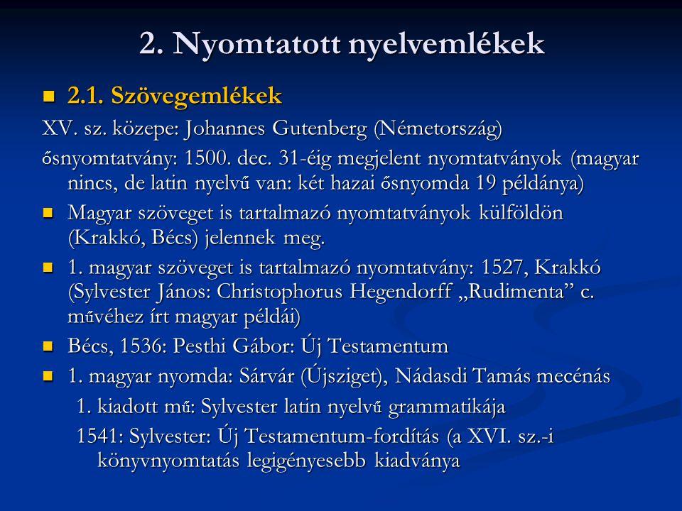 2. Nyomtatott nyelvemlékek