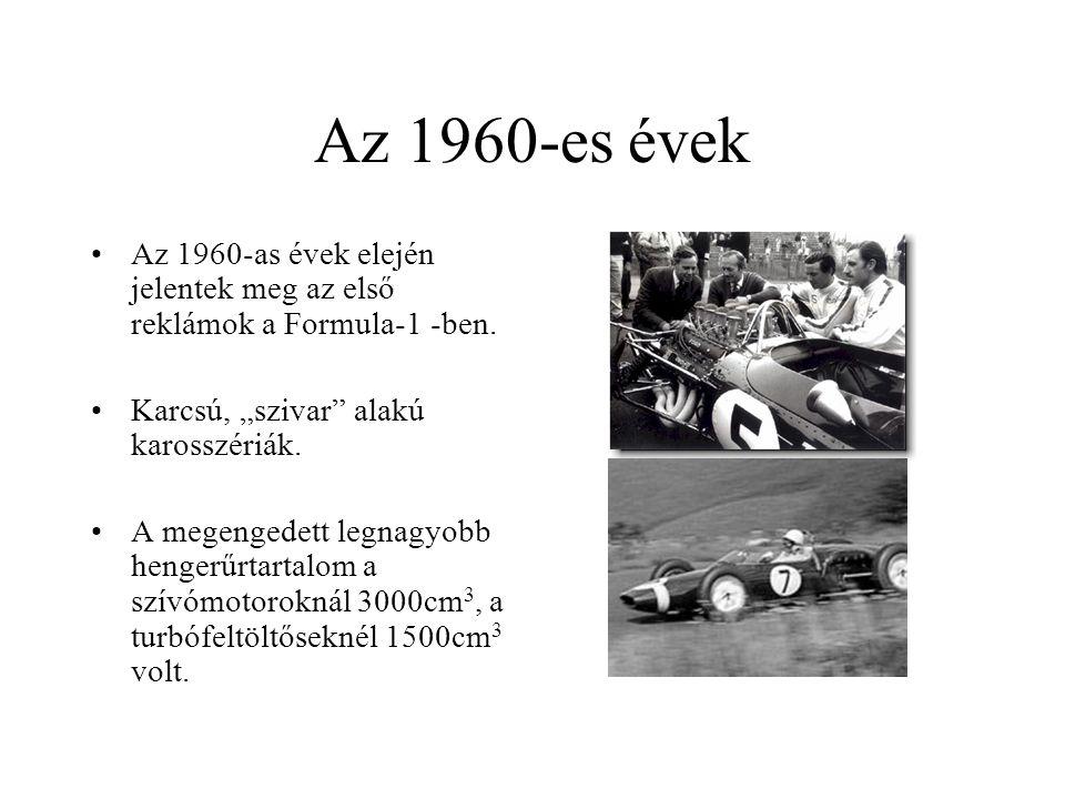 """Az 1960-es évek Az 1960-as évek elején jelentek meg az első reklámok a Formula-1 -ben. Karcsú, """"szivar alakú karosszériák."""