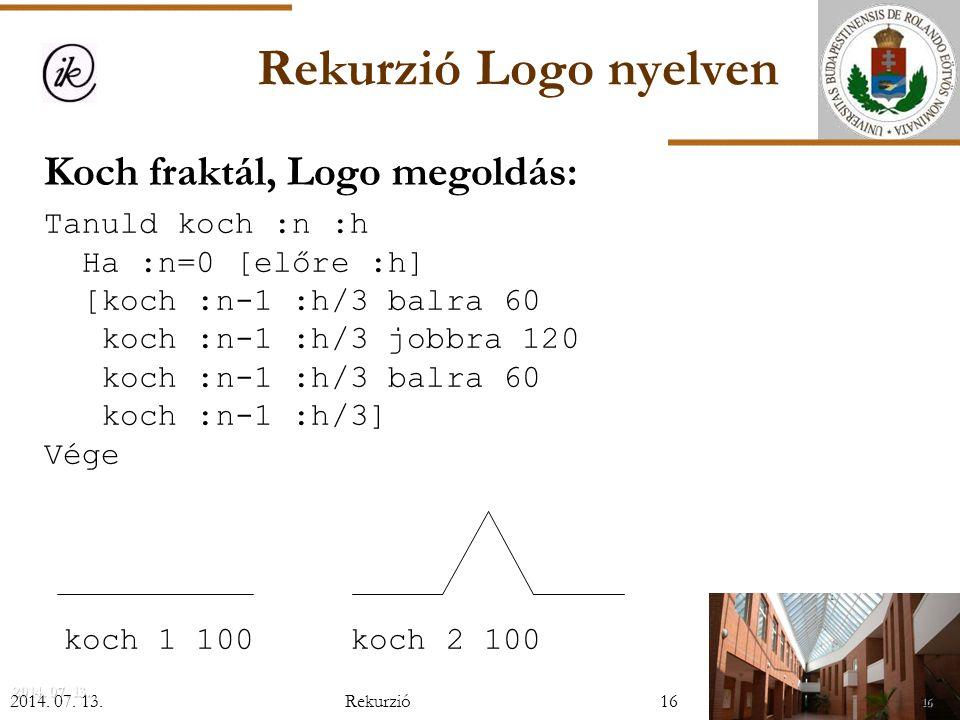 Rekurzió Logo nyelven Koch fraktál, Logo megoldás: