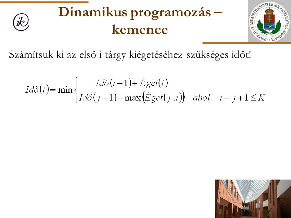 Dinamikus programozás – kemence