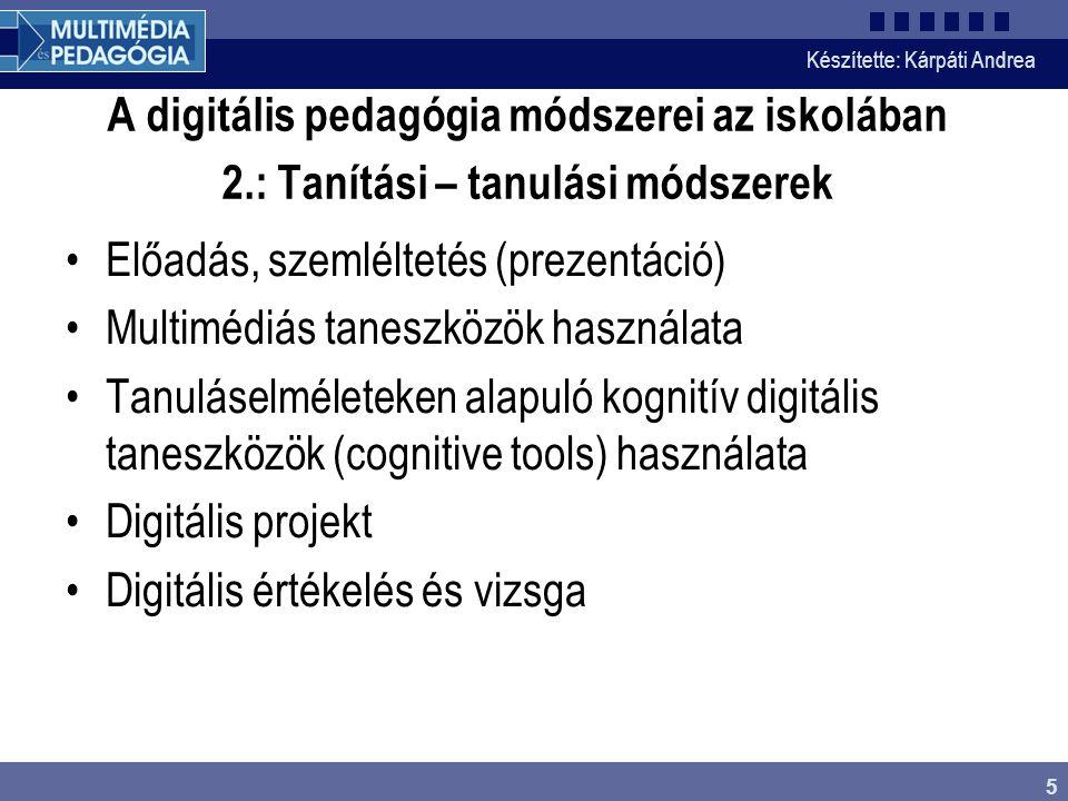 Előadás, szemléltetés (prezentáció) Multimédiás taneszközök használata