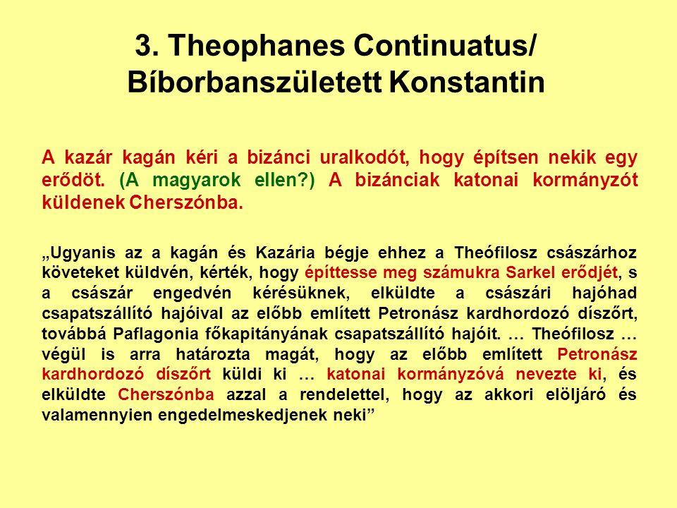3. Theophanes Continuatus/ Bíborbanszületett Konstantin
