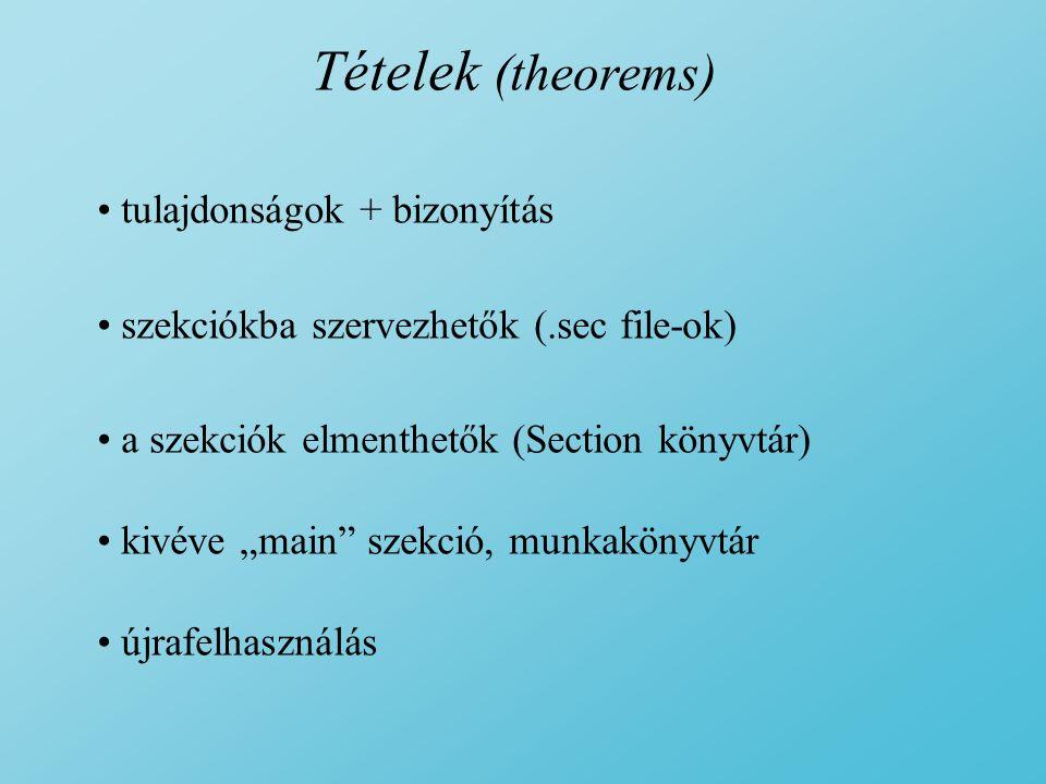 Tételek (theorems) tulajdonságok + bizonyítás
