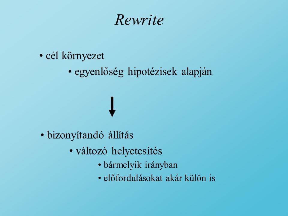 Rewrite cél környezet egyenlőség hipotézisek alapján