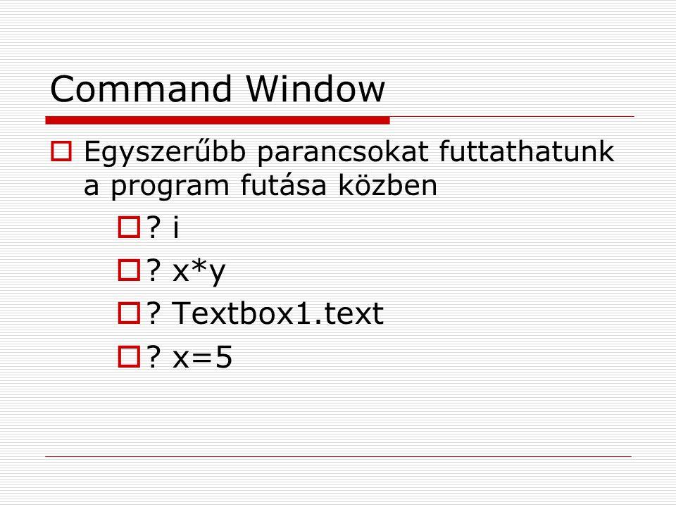 Command Window i x*y Textbox1.text x=5
