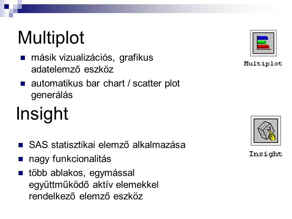 Multiplot Insight másik vizualizációs, grafikus adatelemző eszköz